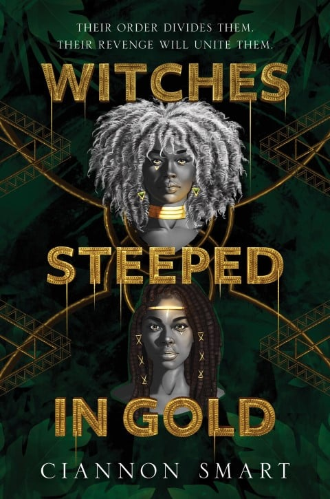 Witches Steeped in Gold by Ciannon Smart - new books about witches (Small)