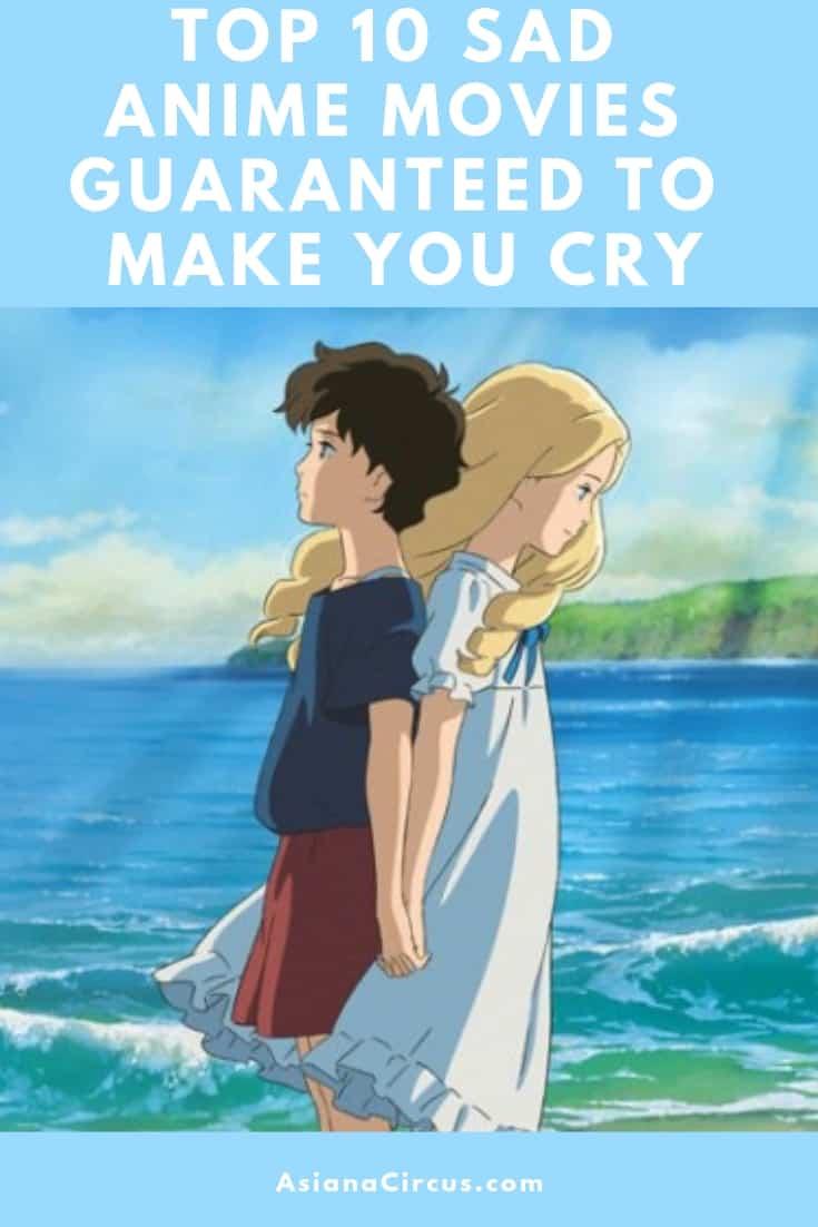 Top 10 Sad Anime Movies Guaranteed to Make You Cry - Asiana