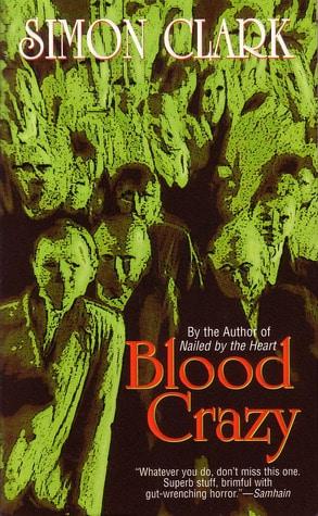 Blood Crazy by Simon Clark classic zombie novel