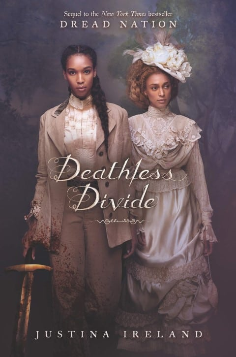 Deathless Divide (Dread Nation 2) by Justina Ireland - new best zombie books ever 2020 (Small)