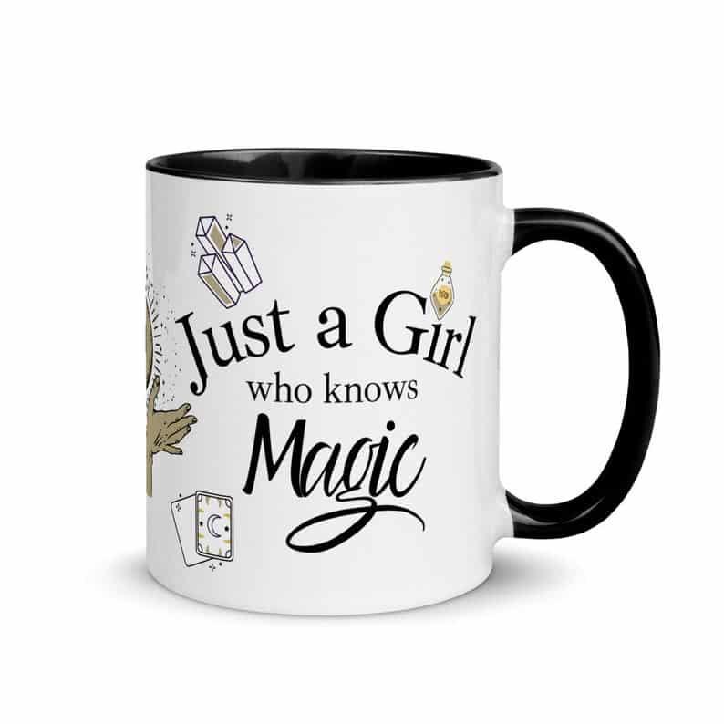 Just A Girl Who Knows Magic, Witchy Mug, Mug for witches, Fun Magic mug right