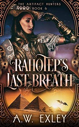 Rahotep's Last Breath by A W Exley Published 11 September 2020, Paranormal romance fantasy steampunk novel