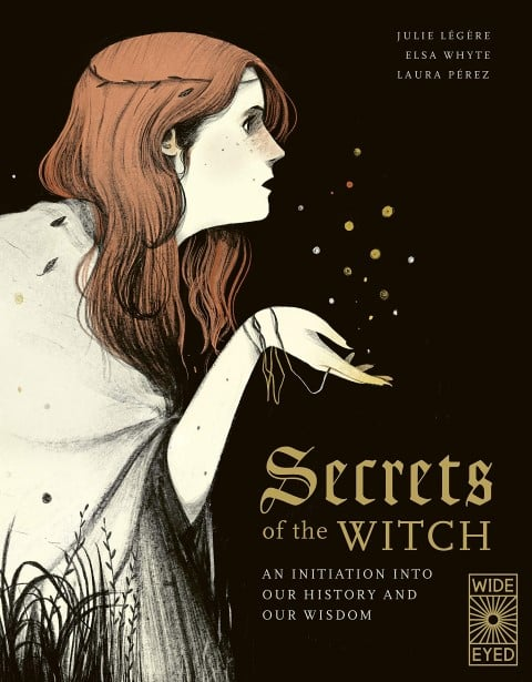 Secrets of the Witch An initiation into our history and our wisdom by Elsa Whyte - real witch books 2020 (Small)