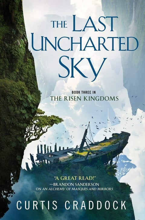 The Last Uncharted Sky (The Risen Kingdoms #3) by Curtis Craddock Published 11 August 2020 Fantasy Steampunk Books (Small)