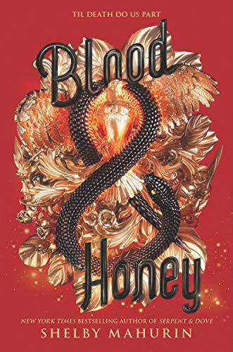 Blood & Honey (Serpent & Dove 2) by Shelby Mahurin - fantasy romance books series
