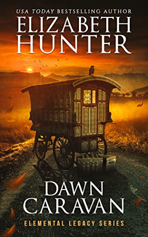 Dawn Caravan (Elemental Legacy 4) by Elizabeth Hunter - best vampire books for adults