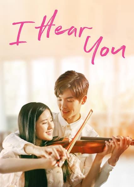 I hear You - 2019 - Rom-Com Chinese Show
