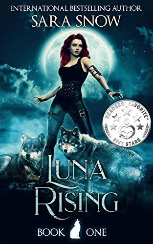 Luna Rising Book 1 of the Luna Rising Series best romance fantasy books 2020