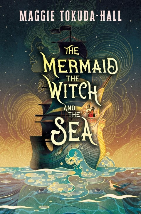 The Mermaid, the Witch, and the Sea by Maggie Tokuda-Hal romance fantasy books 2020 (Small)