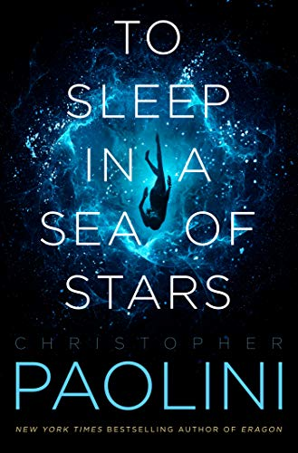 To Sleep in a Sea of Stars by Christopher Paolini best space opera, sci fi fantasy audiobooks 2020