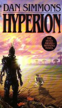Hyperion (Hyperion Cantos #1) by Dan Simmons - space travel books - asiana circus