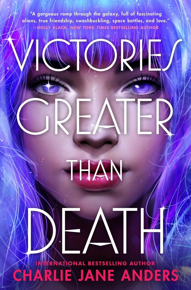 victories greater than death by charlie jane anders, young adults Sci fi novel