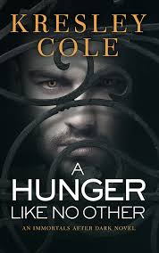 A Hunger Like No Other (Immortals After Dark, #2) by Kresley Cole 2006 - vampire romance novels