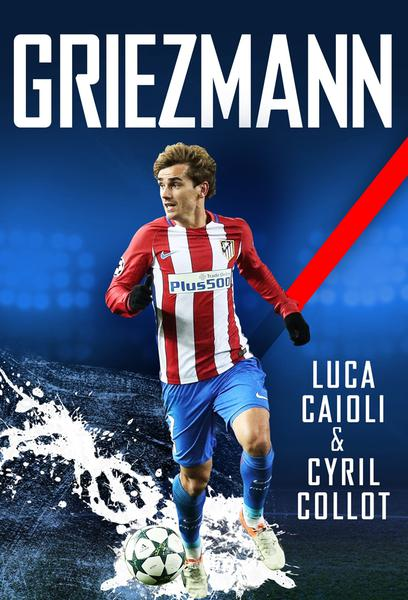 Antoine Griezmann The Making of a Legend 2019 french documentary