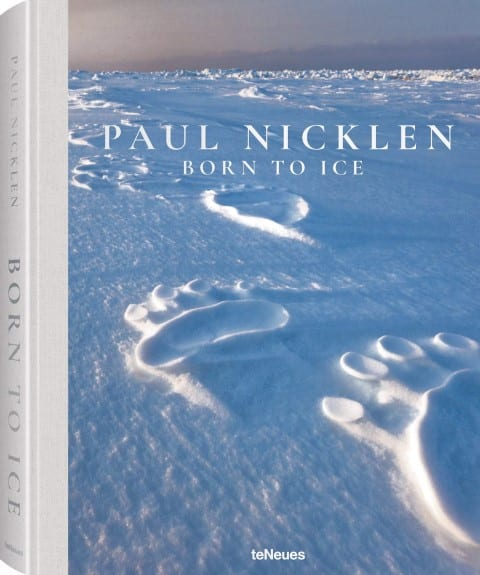 Born to Ice by Paul Nicklen - best antarctica books (Small)