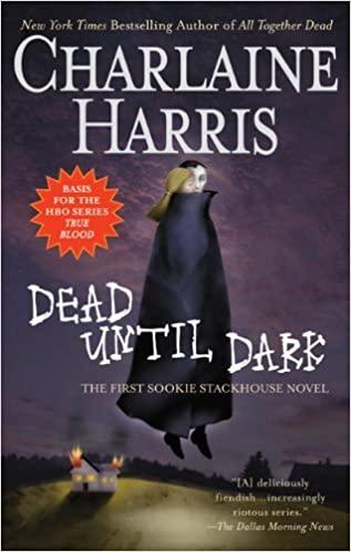 Dead Until Dark (Sookie Stackhouse,1) by Charlaine Harris - best romance vampire books and novels