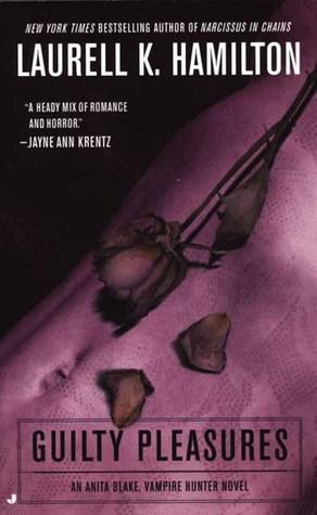 Guilty Pleasures (Anita Blake, Vampire Hunter, #1) by Laurell K. Hamilton fun romance fantasy vampire books