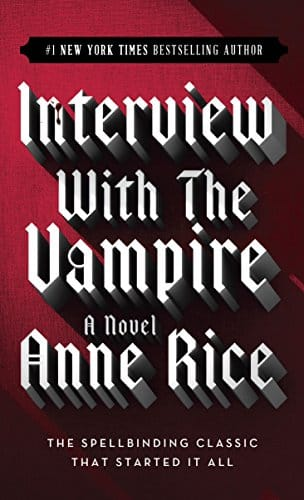 Interview with the Vampire (The Vampire Chronicles, 1) by Anne Rice - best vampire romance books