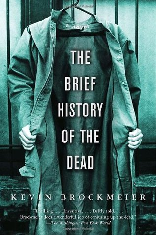 The Brief History of the Dead by Kevin Brockmeier - books set in antarctica