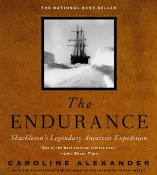 The Endurance Shackletons Legendary Antarctic Expedition by Caroline Alexander best antarctica books