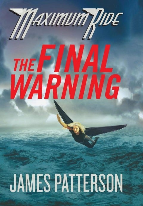 The Final Warning (Maximum Ride 4) by James Patterson - books set in antarctica (Small)