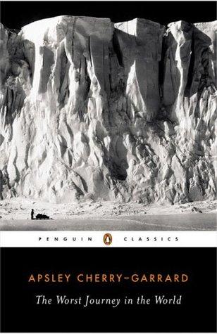 The Worst Journey in the World by Apsley Cherry-Garrard - best antarctica books