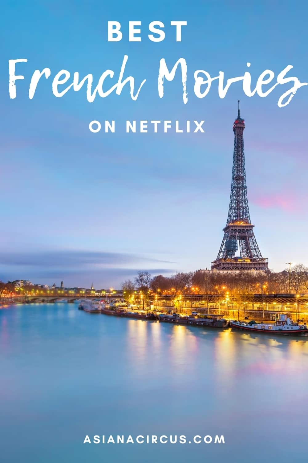 best french movies on netflix - best movies about france