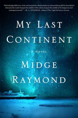 my last continent by midge raymond - books about the antarctica