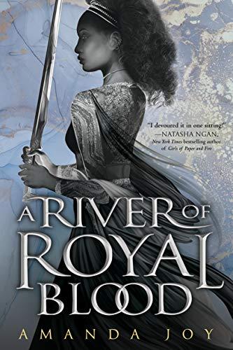 A River of Royal Blood (A River of Royal Blood, #1) by Amanda Joy - fantasy books with black female characters