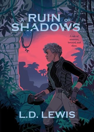 A Ruin of Shadows by L.D. Lewis fantasy books by black authors