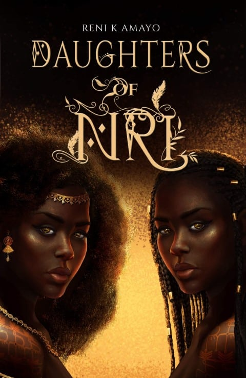 Daughters of Nri by Reni K. Amayo - fantasy books of black authors (Small)
