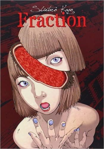 Fraction by Shintarō Kago Horror Fiction Manga