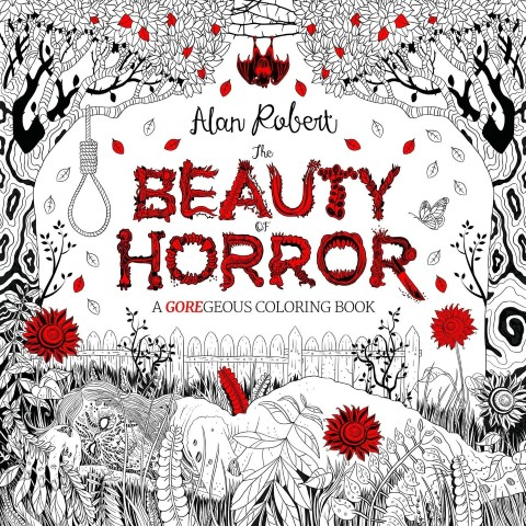 The Beauty of Horror 1 A GOREgeous Coloring Book (Small)