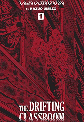 The Drifting Classroom, Vol. 1 by Kazuo Umezu Horror Manga