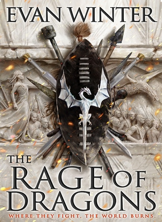 The Rage of Dragons (The Burning #1) by Evan Winter - dragon fantasy book by black author