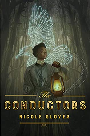the conductors by nicole glover - best fantasy books by black authors