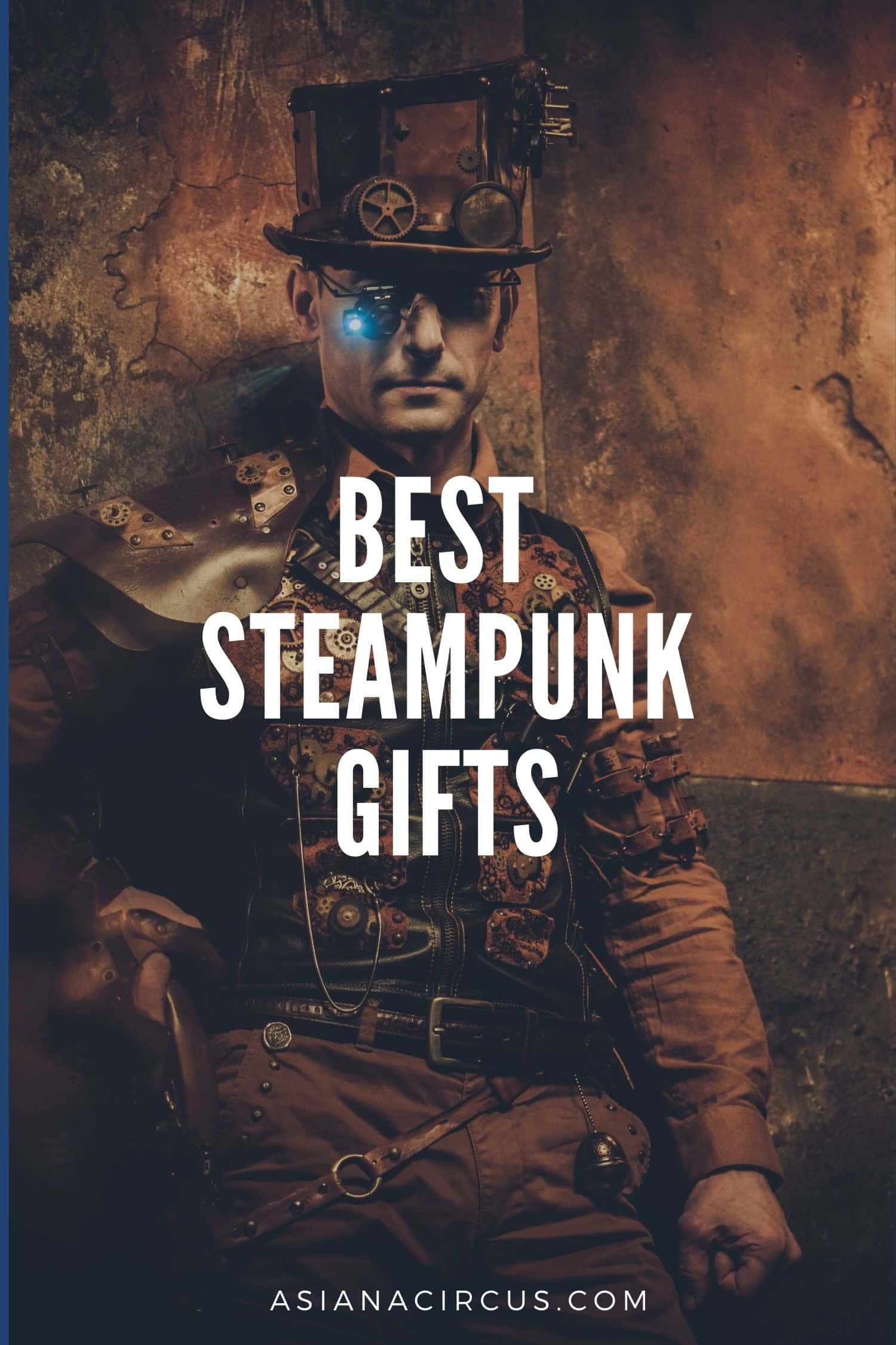 Best Steampunk Gifts