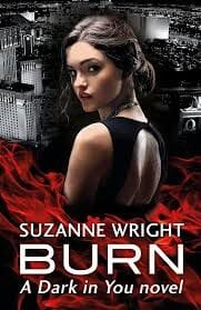 Burn (Dark in You 1) by Suzanne Wright- angel and demon books (Small)