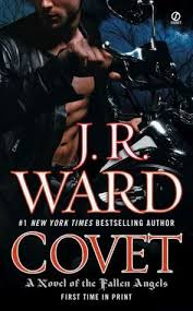 Covet (Fallen Angels 1) by J.R. Ward - books with demons