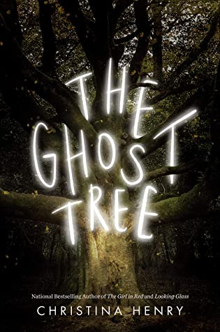 The Ghost Tree by Christina Henry - historical horror book