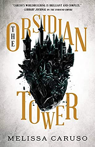 The Obsidian Tower by Melissa Caruso book cover best dark fantasy novels