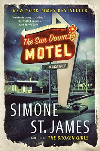 The Sun Down Motel by Simone St. James - suspence horror novel