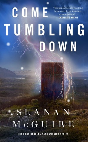 come tumbling down by seanan mcguire fairy tale new dark fantasy novel cover