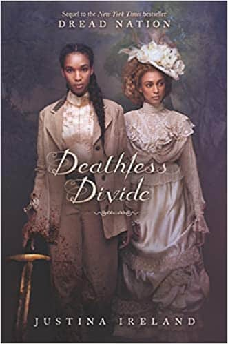 deathless divide by justina ireland - horror book series with zombies