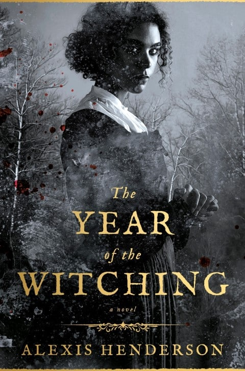 the year of the witching by alexis henderson - horror books with witches (Small)