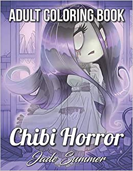 Chibi Girls Horror An Adult Coloring Book with Adorable Anime Characters - best anime gifts for anime lovers