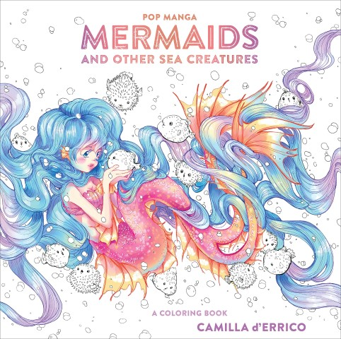 Pop Manga Mermaids and Other Sea Creatures A Coloring Book by Camilla d'Errico - anime coloring books for adults (Small)
