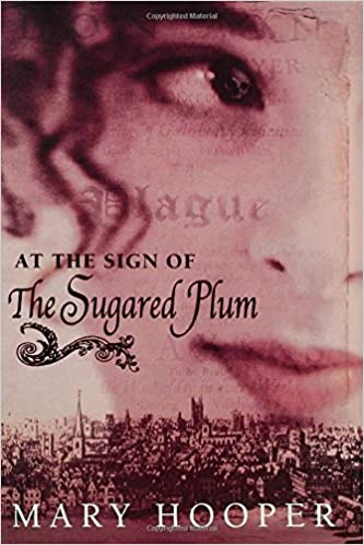At the Sign of the Sugared Plum by Mary Hooper - best books about food