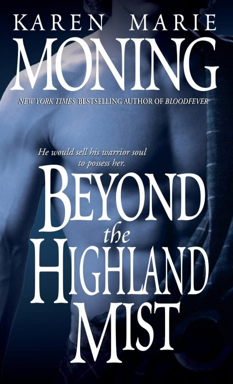 Beyond the Highland Mist by Karen Marie Moning, Paranormal Romance Fantasy Book Series, Published 1999