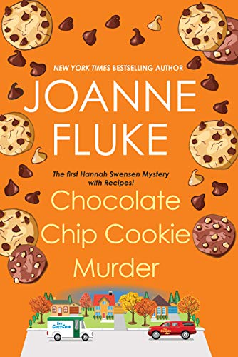 Chocolate Chip Cookie Murder (Hannah Swensen #1) by Joanne Fluke - best fiction books for foodies